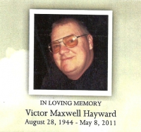 Victor Maxwell Hayward  August 28 1944 - May 8, 2011